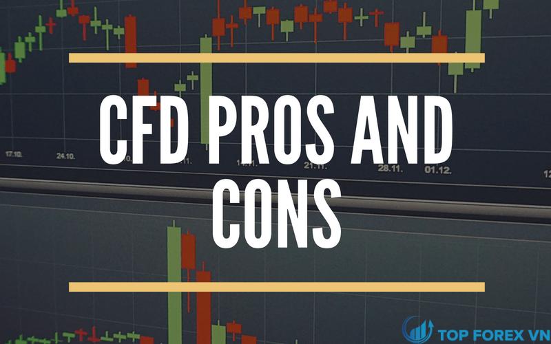 Ưu và nhược điểm của giao dịch CFD là gì
