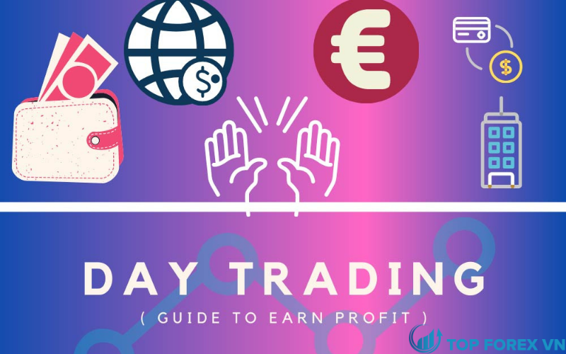 Mẹo khi sử dụng chiến thuật Day trading là gì