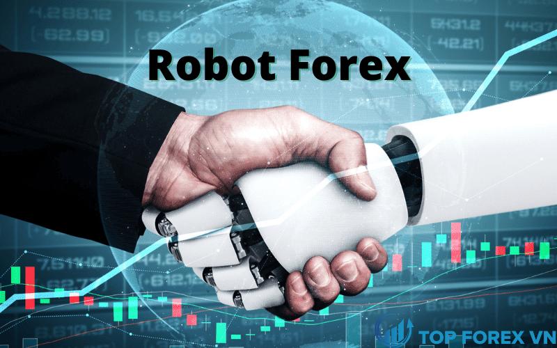 Robot Forex là gì