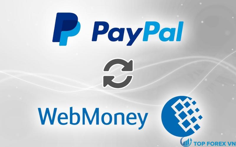 Chuyển tiền từ PayPal sang Webmoney