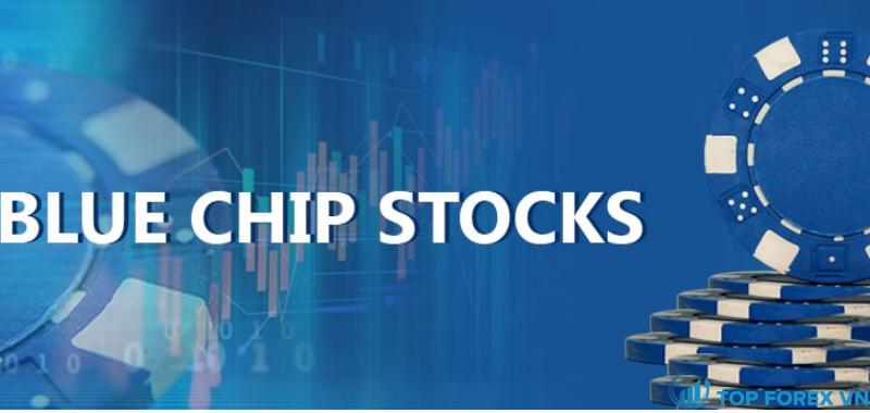 Điều gì làm cho một cổ phiếu trở thành blue chip