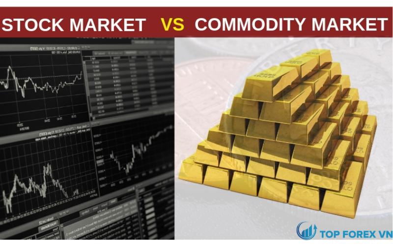 Sự khác biệt giữa thị trường hàng hóa so với thị trường chứng khoán